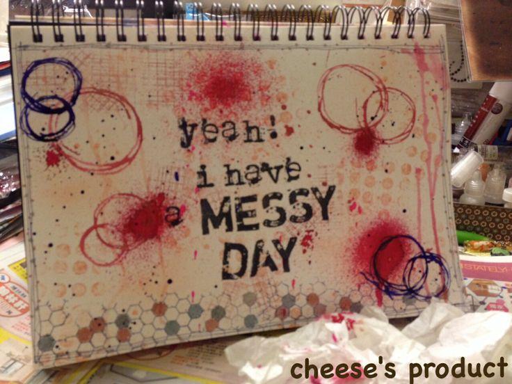 Messy day..