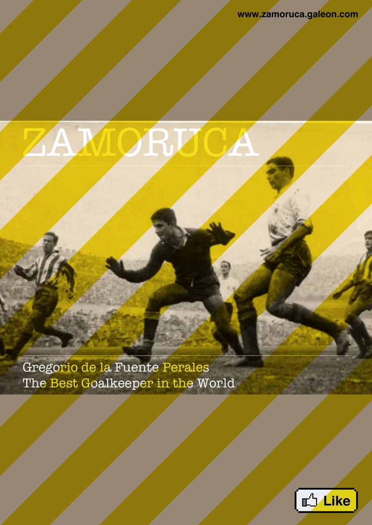 Goyo Zamoruca Portero de Futbol The Goalkeeper in the World Racing de Santander