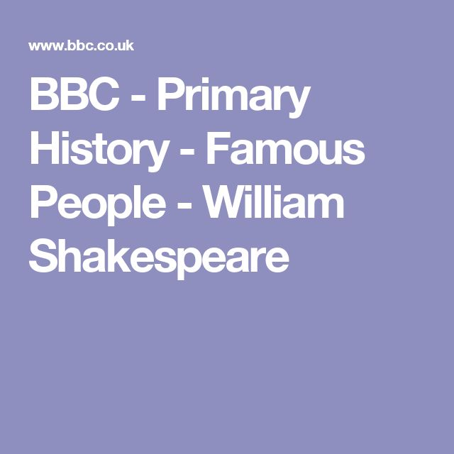 BBC - Primary History - Famous People - William Shakespeare