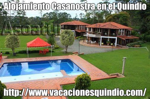Fincas Eje Cafetero, Alojamiento en el Eje Cafetero, Fincas Turisticas en el Eje Cafetero. http://www.vacacionesquindio.com/