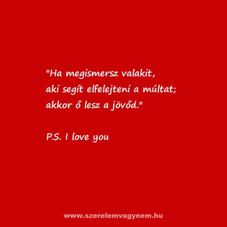 Szerelmes idézet - P.S. I love you