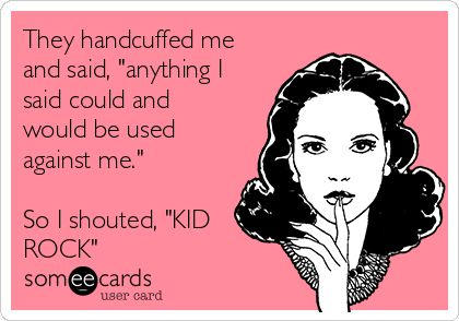 """Kid Rock"" valentine someecard - Google Search"
