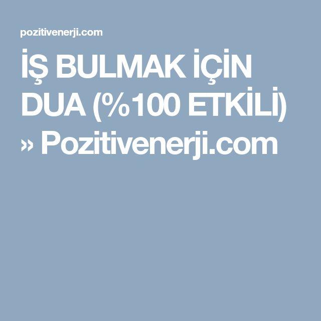 İŞ BULMAK İÇİN DUA (%100 ETKİLİ) » Pozitivenerji.com