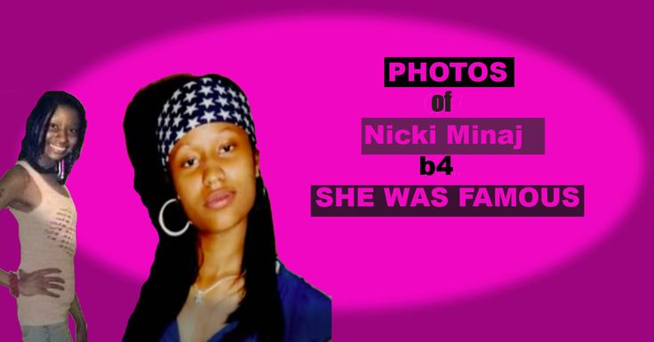4 SHOCKING PHOTOS OF NICKI MINAJ BEFORE SHE HAD SURGERY THAT WILL BLOW YOUR MIND