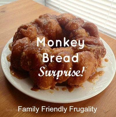 Monkey Bread Recipe: Monkey Bread Surprise!  http://www.familyfriendlyfrugality.com/monkey-bread-recipe-monkey-bread-surprise/