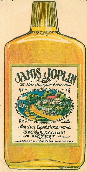 Janis Joplin in Houston, October 19, 1969. Poster designed like a Southern Comfort pint bottle because Janis loved Southern Comfort
