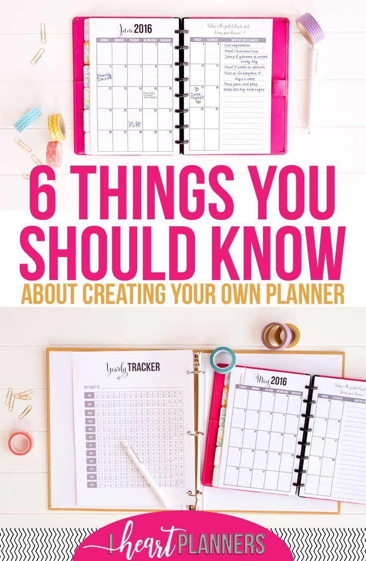 Six Things You Should Know About Creating Your Own Planner