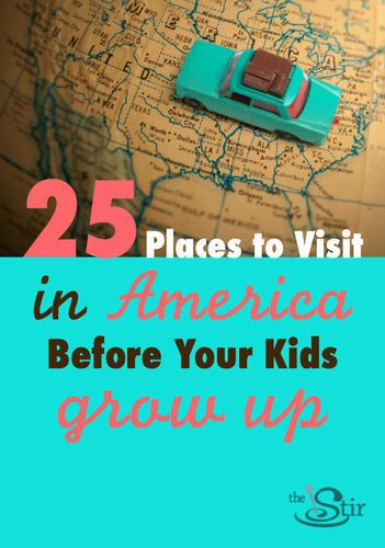 Take advantage of summer - go on a trip to these great American destinations -- before your kids are too old to enjoy them! American Road Trip! http://thestir.cafemom.com/big_kid/139903/25_great_us_spots_to?