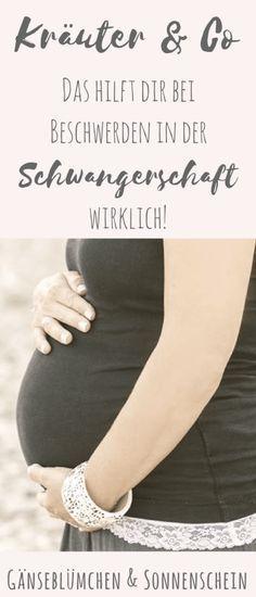 Wehwehchen in (m)einer Schwangerschaft – Teil 3: da ist ein Kraut gewachsen! Rückenschmerzen, Ziehen der Mutterbänder, schwache Blase, Krämpfe & Co - diese Kräuterheilmittel werden dir helfen.