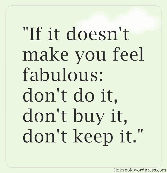 Feel fabulous about it