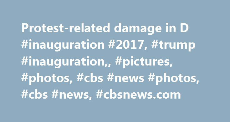 Protest-related damage in D #inauguration #2017, #trump #inauguration,, #pictures, #photos, #cbs #news #photos, #cbs #news, #cbsnews.com http://new-mexico.nef2.com/protest-related-damage-in-d-inauguration-2017-trump-inauguration-pictures-photos-cbs-news-photos-cbs-news-cbsnews-com/  # Trump inauguration protests Inauguration protests Stun grenades D.C. burning Paper bag protest Protest-related damage in D.C. Ready for the tear gas Protesters clash with Trump supporters Fires in D.C. streets…