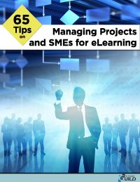 FREE - 65 Tips on Managing Projects and SMEs for eLearning
