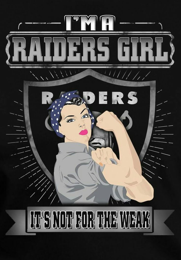 I'm a Raiders Girl https://www.fanprint.com/licenses/oakland-raiders?ref=5750