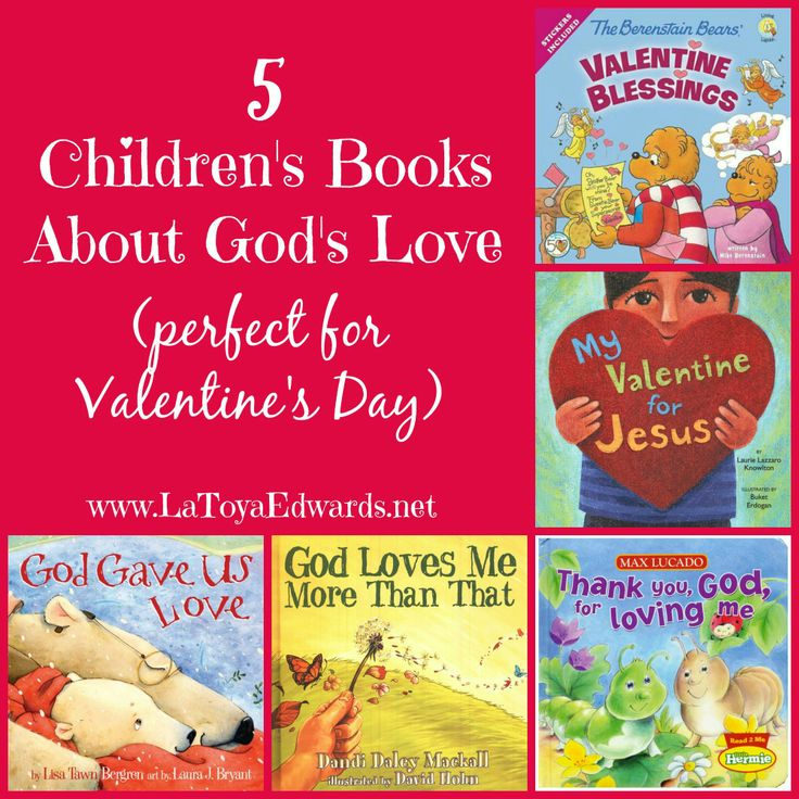 Valentines Day Books for Children all about God's love   LaToyaEdwards.net