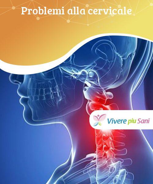 Problemi alla #cervicale   Vi presentiamo alcuni sane #abitudini e #rimedi naturali per alleviare i vostri #problemi alla cervicale.