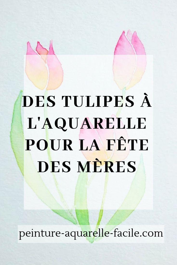 Des Tulipes A L Aquarelle Pour La Fete Des Meres Aquarelle