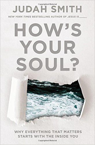 How's Your Soul? (Thomas Nelson, 2016) Judah Smith, lead pastor of City Church in Seattle, WA, recently authored How's Your Soul? Why Everything That Matters Starts with the Inside You.  Pastor Smith observes that we tend to avoid soul-searching questions because we'd rather be...