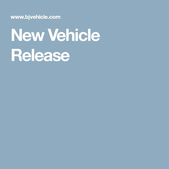 New Vehicle Release