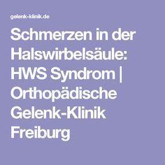 Schmerzen in der Halswirbelsäule: HWS Syndrom | Orthopädische Gelenk-Klinik Freiburg