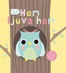 Mina små vänner : Hem ljuva hem - Sarah Powell - Board book (9789174019018) - Böcker - CDON.COM