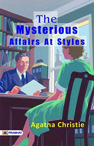 The Mysterious Affair at Styles (Kindle Edition) The Mysterious Affair at Styles is a detective novel by Agatha Christie. It was written in the middle of the First World War, in 1916 https://goo.gl/UA5UAe #kindleedition #buybooks #onlinebook #amazon #ebooks #englishbooks