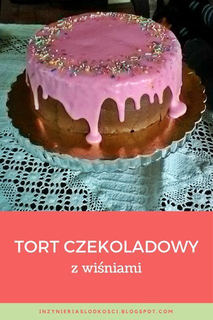 Tort czekoladowy z wiśniami - chocolate cake