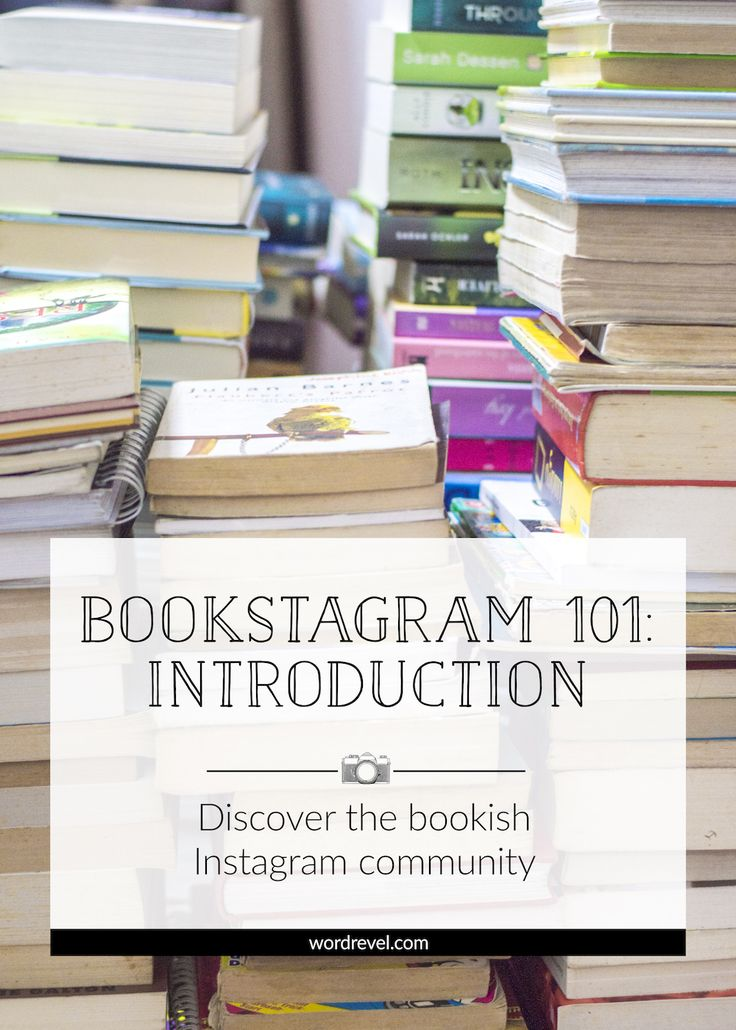 """Bookstagram 101: Introduction — Discover the bookish Instagram community 
