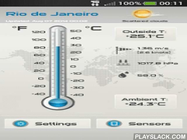 Thermomether  Android App - playslack.com , Smart thermometer uses the temperature sensors in your phone to show the indoor temperature and connects to the internet to get outside temperature and weather data of your location. Application is indoor - outdoor thermometer with integrated weather station.■ Thermometer App Features:✓ Celsius & Fahrenheit scale✓ Selective default units Celsius / Fahrenheit✓ Local weather information✓ Tablet support ■ Thermometer App checks following sensors…