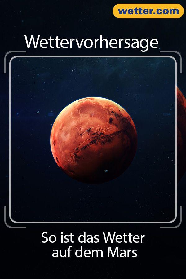 Fast 100 Grad So Ist Das Wetter Auf Dem Mars Wetter