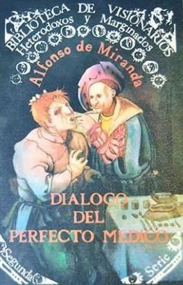 El tema médico en la tradición literaria. Criticas, boticarios y medicinas, cualidades del perfecto médico.