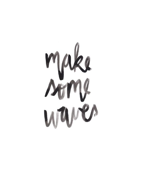 Make Some Waves | Watercolor handlettering print by Kristen Laczi of Hello Monday Design | Watercolor Lettering | Lettering | Watercolors | Handwriting | Make Waves | Beach Art | Positive Vibes | Inspirational Quotes | Tropical Art | Boho | Bohemian | Take Charge | Work Hard | Play Hard | Hawaii | Surf | Surfing | Ocean | Ocean Art | Room Decor | Wall Art
