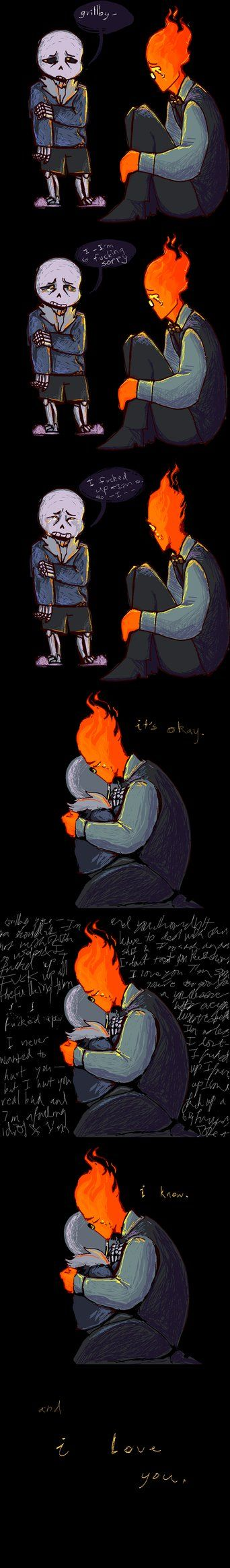 Omg... Awwww sans don't cry grillby loves you
