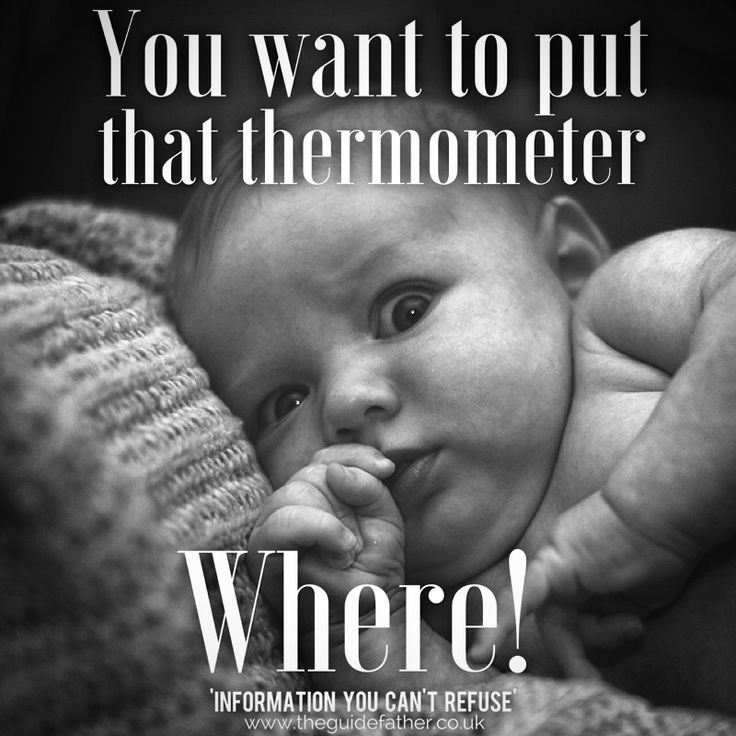 It's best to use a digital thermometer under your baby's arm to take their temperature...  If under three months and has a temperature of 38 degrees C or more / under six months and has a temperature of 39 degrees C or more, contact your doctor. #TheGuidefather #InformationYouCantRefuse #Temperature #Check #Fever #Thermometer #Info #Parenting #Dads #Father #Family #Love