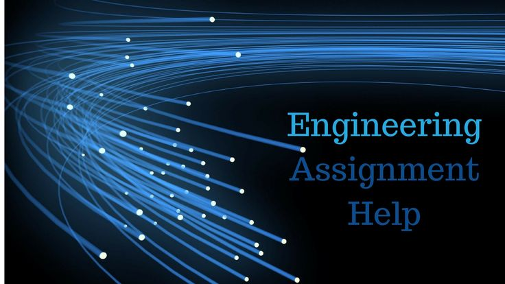 Looking for an Engineering Assignment Help from expert writers in Australia. We have a pool of engineers who drafted well written engineering assignments for engineering students. Get in touch with Instant Assignment Help Australia.