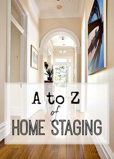 A Handy List Of Lots To Think About When Staging Your Home Ready To Sell.