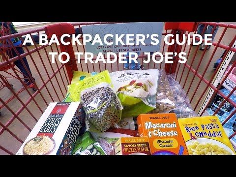 The Best Backpacking Food from Trader Joe's | Fresh Off The Grid