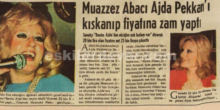 Muazzez Abacı Ajda Pekkan'ı kıskanıp fiyatına zamn yaptı.