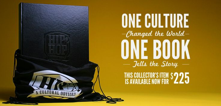 """""""One Culture Changed the World. One Book Tells the Story. HIP-HOP A Cultural Odyssey The definitive tribute celebrating an extraordinary movement that has inspired, educated and entertained people the world over."""""""