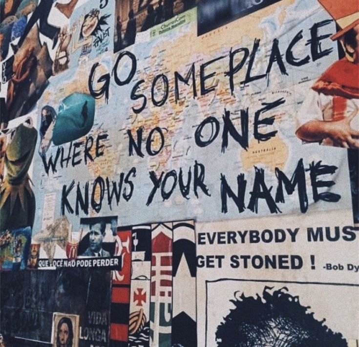 Go Someplace Where No One Knows Your Name Frases Viajes