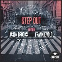 Jason Brooks - Step Out (Frankie Volo Remix)EXCLUSIVE BEATPORT by Conic Records on SoundCloud