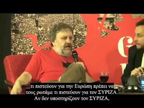 Ζίζεκ μέντορας Τσίπρα:Όσοι διαφωνούν θα πάνε στα ΓΚΟΥΛΑΓΚ!