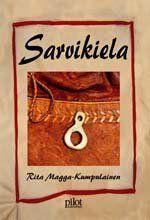 Rita Magga-Kumpulainen: Sarvikiela Mediapinta, 2008 #kirjat #Lappi
