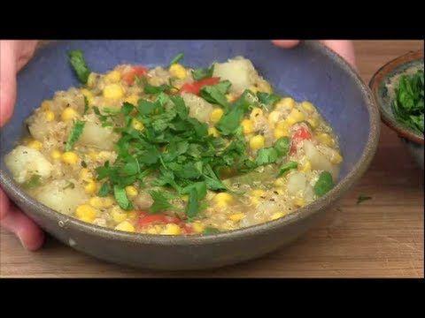Quinoa Corn Chowder, Vegan Main Dish Recipe & Video