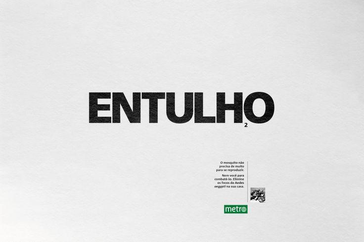 Jornal Metro em campanha contra Aedes Aegypti | Clube de Criação