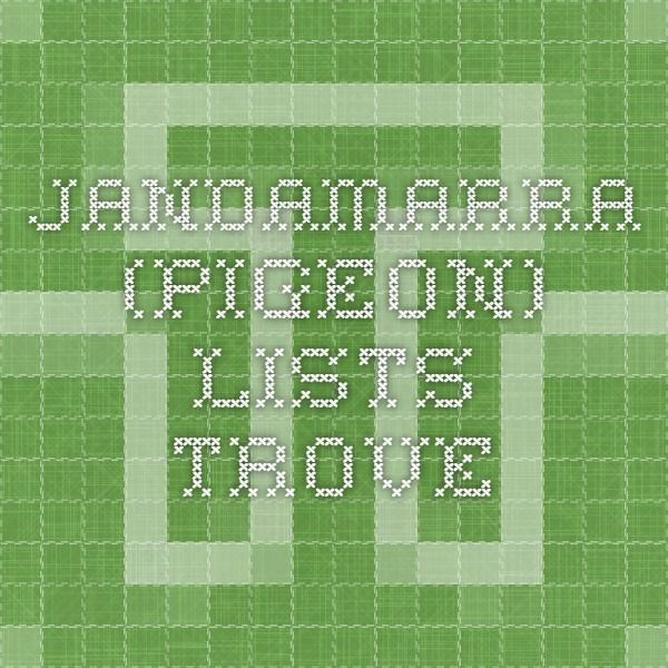 Jandamarra (Pigeon) - Lists - Trove