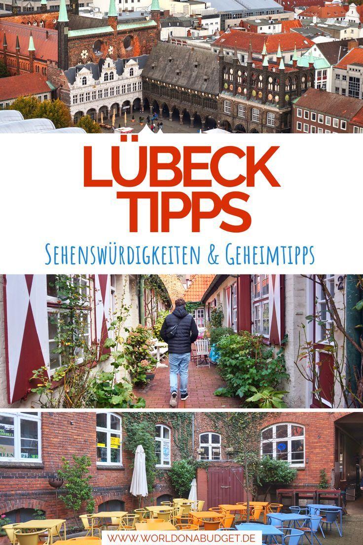 Die Besten Sehenswurdigkeiten In Lubeck Tipps Fur Aktivitaten Mit Bildern Reisen Weltreise Planen Urlaub In Deutschland