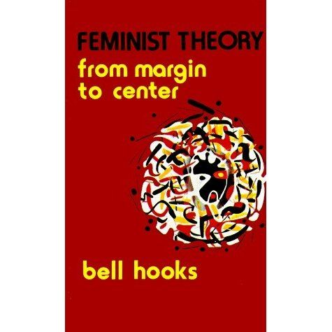 Feminist Theory established Bell Hooks as one of international feminism's most challenging and influential voices. This edition includes ...