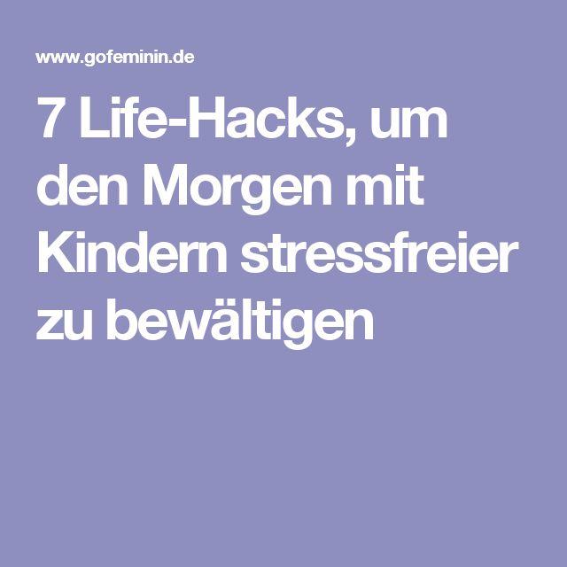 7 Life-Hacks, um den Morgen mit Kindern stressfreier zu bewältigen