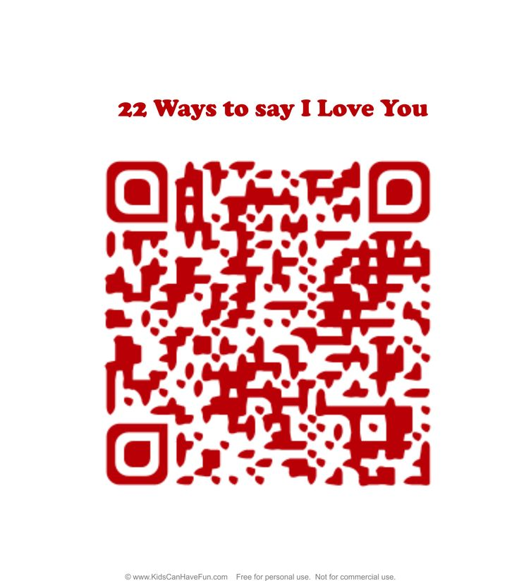22 Ways to Say I Love You QR Code Sign http://www.kidscanhavefun.com/qr-codes-for-kids.htm #qrcode #love #sayit