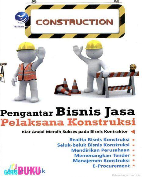 Pengantar Bisnis Jasa Pelaksana Konstruksi